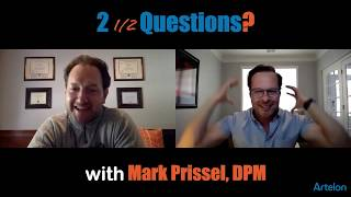 Two and A Half Questions with Dr. Mark Prissel