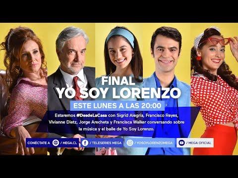 #YoSoyLorenzo / Estamos #DesdeLaCasa Con El Elenco De  #YosoyLorenzo