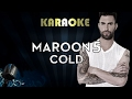 Maroon 5 - Cold ft. Future | Karaoke Instrumental Lyrics Cover Sing Along