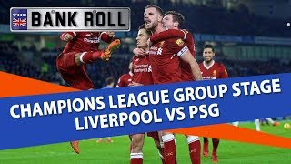 Liverpool vs PSG | Champions League Football Predictions | 18/09/18