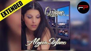 Alycia Stefano - Quiero... (Extended)