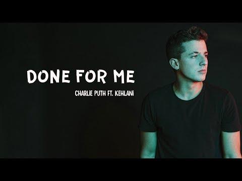 ( Vietsub + Lyric/lyrics) Charlie Puth - Done For Me Ft. Kehlani