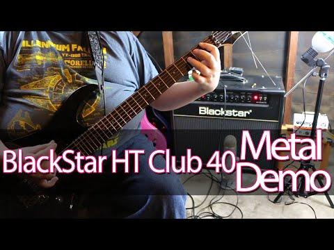 BlackStar HT Club 40 - Metal Demo