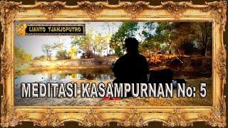 Meditasi Kasampurnan No 5 - Bali Spiritual Music Ramayana - Lianto tjahjoputro