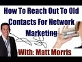 How To Reach Out To Old Contacts For Network Marketing
