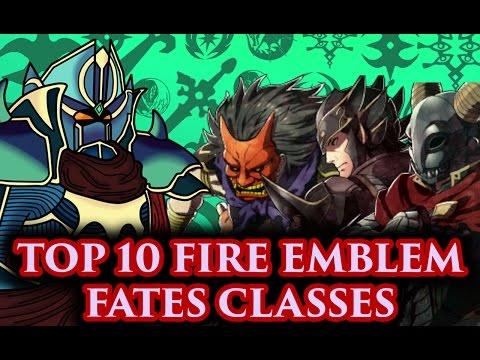 BLAZINGKNIGHT's Top 10 Fire Emblem Fates Classes (FE Fates-Athon)