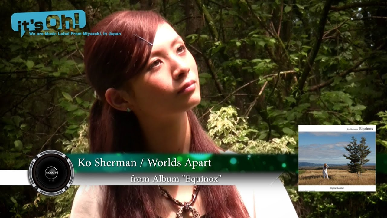 "Video News Spin-off#10 Ko Sherman ""Worlds Apart"""