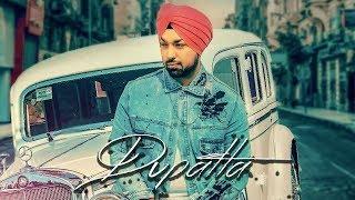 Dupatta Deep Money Gurlez Akhtar New Punjabi Song 2019 Latest Punjabi Songs 2019 Gabruu