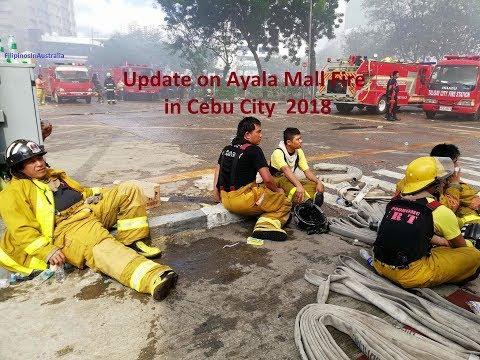 Update on Ayala Mall Fire, Cebu City, 6th Jan 2018
