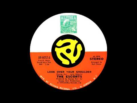The Escorts - Look Over Your Shoulder (Alithia Records 1973)