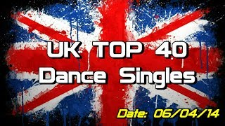 UK Top 40 - Dance Singles (06/04/2014)