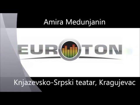 Amira Medunjanin, Knjazevsko-Srpski Teatar, Kragujevac