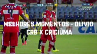 Melhores momentos do volante Olívio - CRB 2 x 1 Criciúma