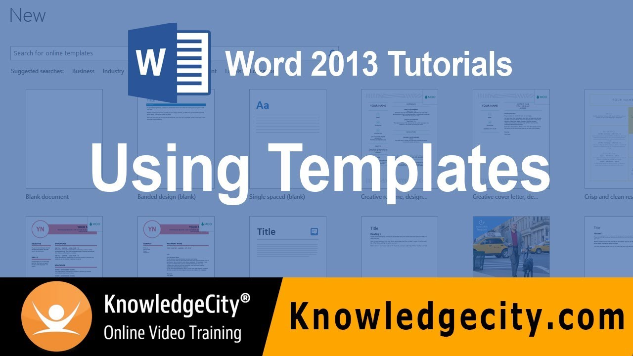 Using Templates Microsoft Office 2013 Word Knowledgecity