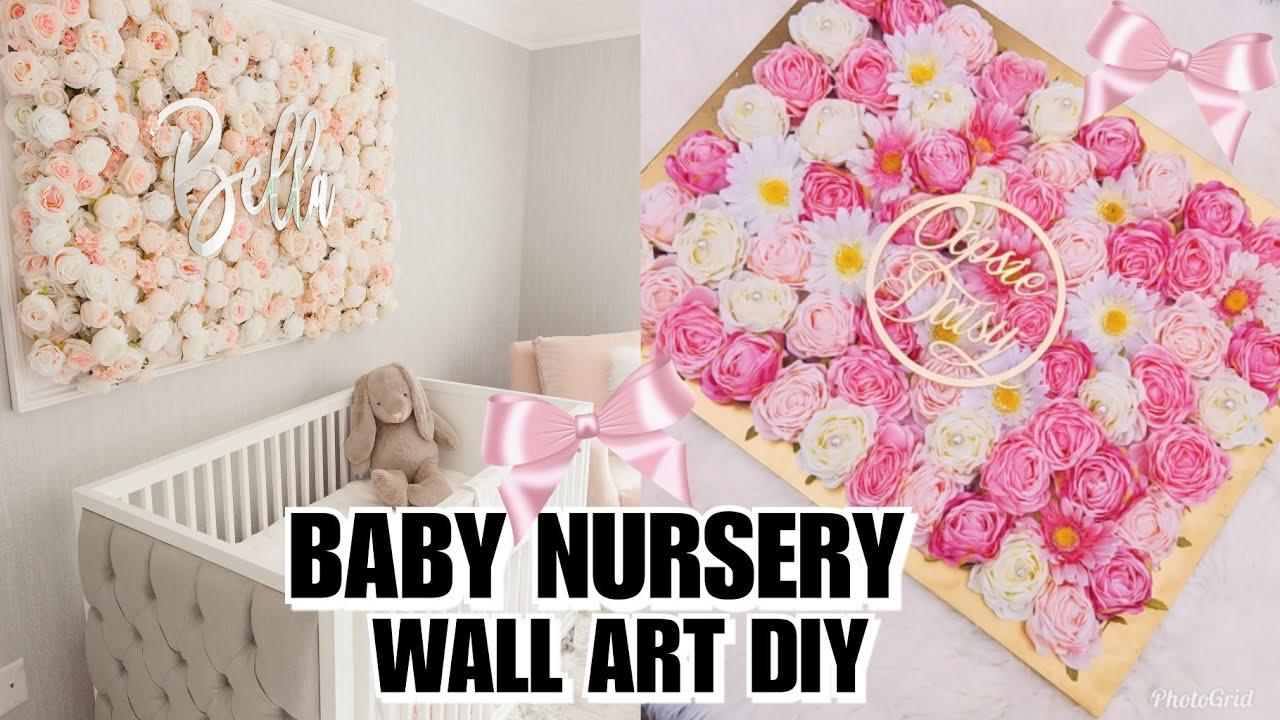 Diy Baby Nursery Floral Wall Decor Easy Cheap Ideas