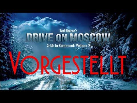 Vorgestellt: Drive on Moscow