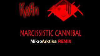 Korn feat. Skrillex & Kill The Noise - Narcissistic Cannibal (Mikroarktika Remix)