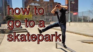 How to Go to the Skatepark (Parody)