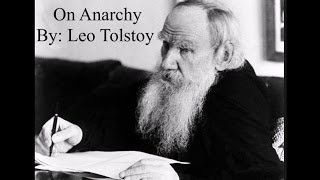 On Anarchy - By Leo Tolstoy [Narration by S. A. Trott]