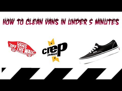 HOW TO CLEAN YOUR VANS IN UNDER 5 MINUTES!