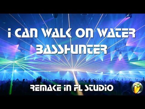I Can Walk on Water - Basshunter (Instrumental Remake in FL Studio)