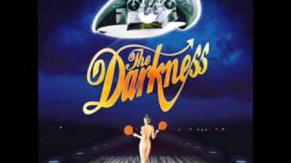 The Darkness- I Believe In A Thing Called Love