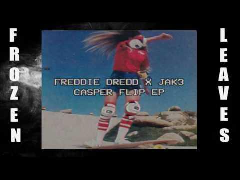 ✢Freddie Dredd & Jak3 - Do The Sh!t I Do✢ ✢Frozen Leaves✢