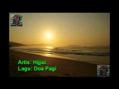 Sholawat Di Pagi Hari Official Music Video With Lyrics And Translation Hijjas Terbaru 2019