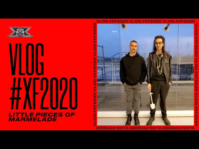 I LITTLE PIECES OF MARMALADE FEAT. BLIND | ULTIMO VLOG X FACTOR 2020