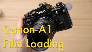 How to Load Fİlm in a Canon A1 || Film Loading