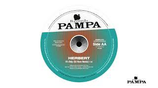 Herbert - It's Only (DJ Koze Remix) - Pampa012