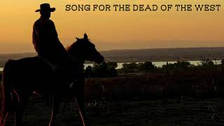 Western Music - Song For The Dead Of The West | Temple d'Eros