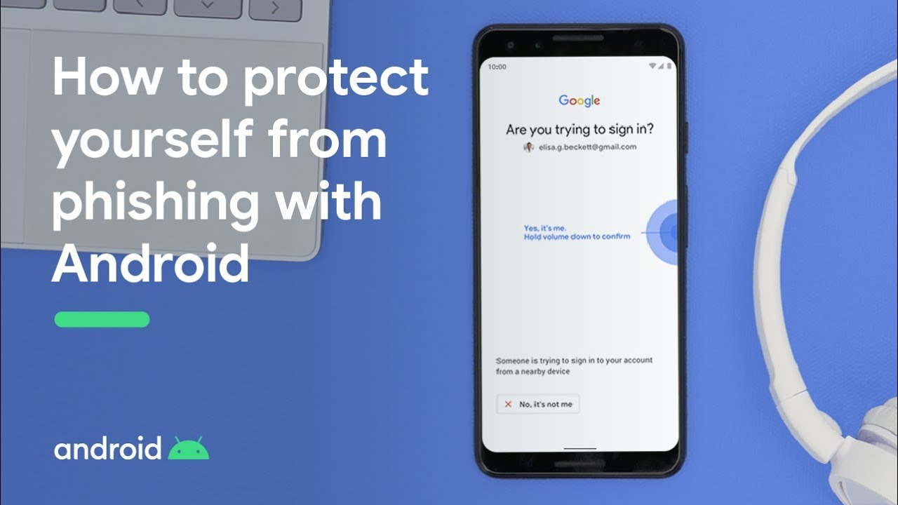 How to protect yourself from phishing with Android