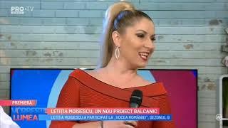 Letitia Moisescu &amp Sensibil Balkan - D A I N A (Vorbeste lumea 2019, ProTv)