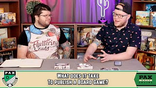 What Does It Take To Publish A Board Game? | Pax Online Panel