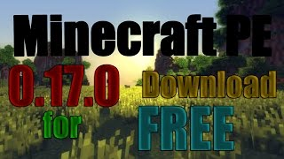 Minecraft PE 0.17.0 for FREE on Android!!!