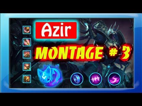 Azir Montage 2018 # 3 | League of Legends |  Azir Clean |  i NOOBER LoL