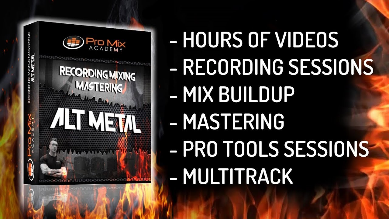 Recording Mixing Mastering ALT METAL New Course Out - Multitrack Pro Tools  Sessions