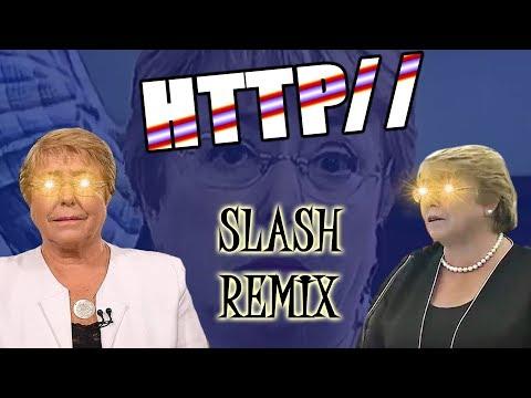 HTTP Slash Slash Remix (Compilación) Bachelet