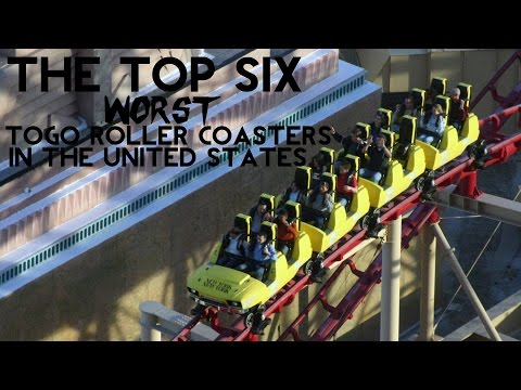 Top 6 Worst American TOGO Roller Coasters