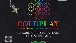 Coldplay Argentina 2017 Intro + a head full of dreams