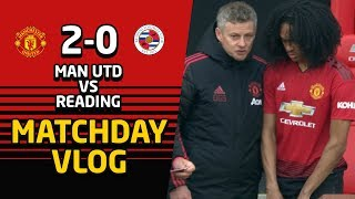Tahith Chong Debut   Manchester United 2-0 Reading FA Cup Matchday Vlog