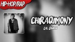 LIL DURK - CHIRAQIMONY ( Lyric)