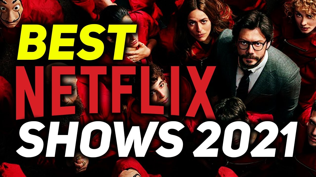 Best Shows Of 2021 10 TV Shows Coming To Netflix in 2021   YouTube
