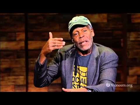 Danny Glover - The Long View for the Short Now   Bioneers