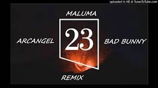 Maluma - 23 (Remix) Ft Bad Bunny & Arcangel