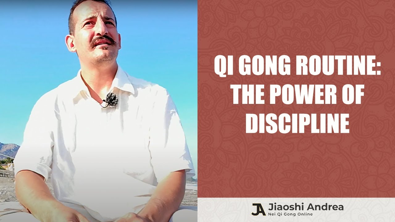 The Power Of Discipline: Qi Gong Routine