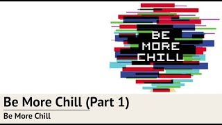 [русские субтитры] Be More Chill (Part 1) [Be More Chill RUS SUB]