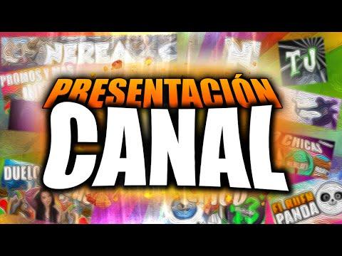 PRESENTACIÓN DEL CANAL - Nerea TJ