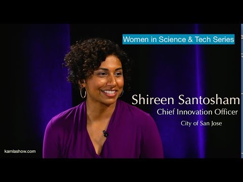 Women in Tech Series: Shireen Santosham, Chief Innovation Officer, City of San Jose
